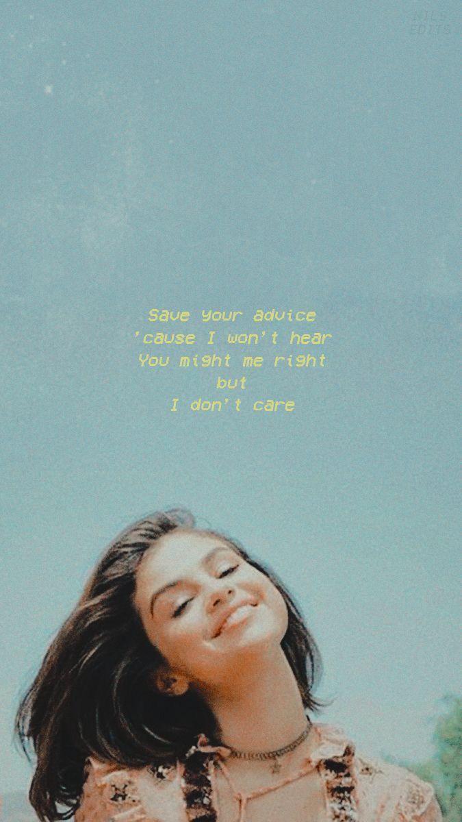 Selena Gomez Selena Gomez Wallpaper Selena Lyrics Lyric Quotes