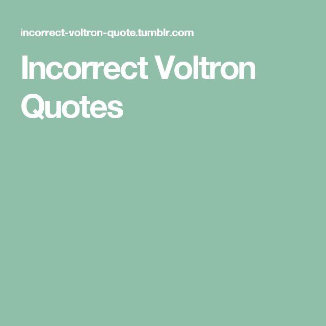Incorrect Voltron Quotes