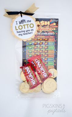 "Teacher Appreciation Week Idea: ""I won the lotto having you as my teacher!"" Gift bag includes candy money and lottery tickets."