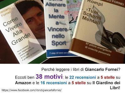 Come Vivere Alla Grande: #LIBRIGIANCARLOFORNEI - leggi i libri del coach mo...