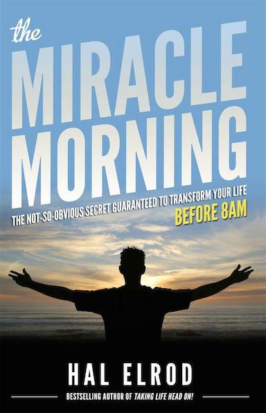 The Miracle Morning, ou comment obtenir la vie dont vous rêvez, en vous levant plus tôt — Officielle France — Medium