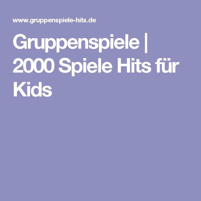 Gruppenspiele   2000 Spiele Hits für Kids
