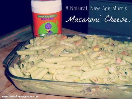 A Natural, New Age Mum's Macaroni Cheese - Natural New Age Mum