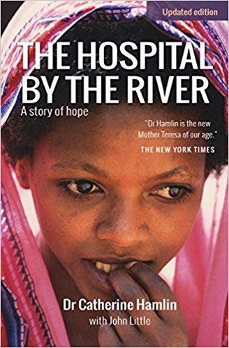 The Hospital by the River: A Story of Hope by Catherine Hamlin. Gynaecologists Catherine and Reg Hamlin left Australia in 1959 on a short contract to establish a midwifery school in Ethiopia. Over 40 years later, Catherine is still there, running one of the most outstanding medical programmes in the world. An amazing and inspirational story.