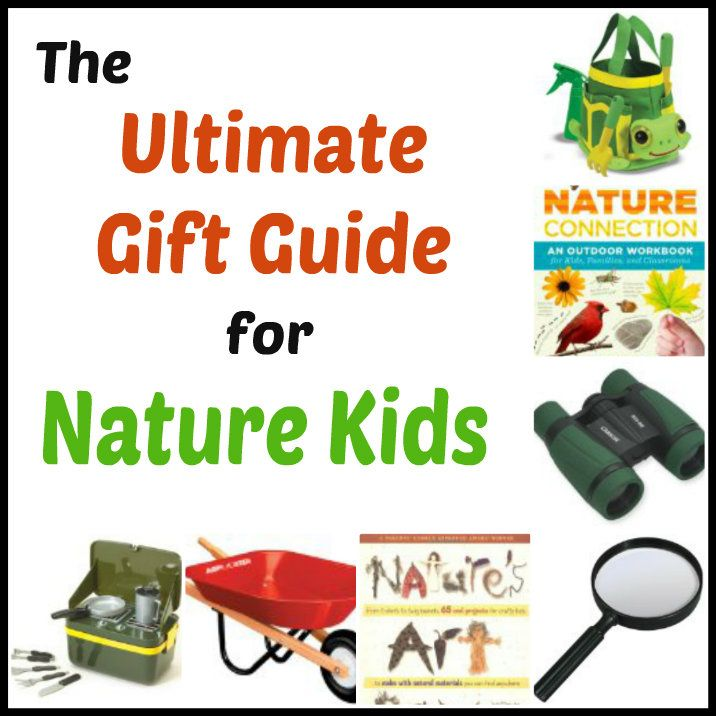 29 best gifts for nature kids images on pinterest outdoor tools the ultimate gift guide for kids who love nature gift categories include camping gardening exploring and arts and crafts negle Images