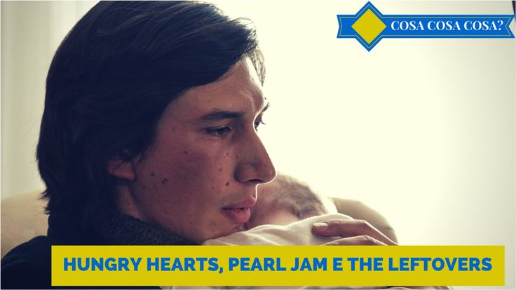 Hungry Hearts, Pearl Jam, The Leftovers