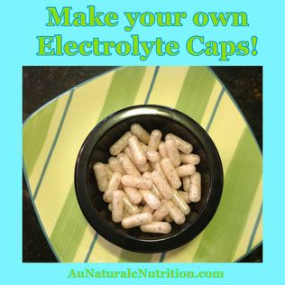 Make your Own sea-salt Electrolyte Caps! The importance of electrolytes in the summer heat.  by www.aunaturalenutrition.com