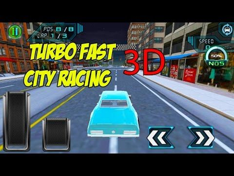 ►Turbo Fast City Racing 3D - Android Gameplay HD
