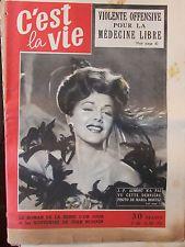 C'EST LA VIE N°106 (16 nov 1951) Maria Montez- Gilbert Houcke -Académie Goncourt