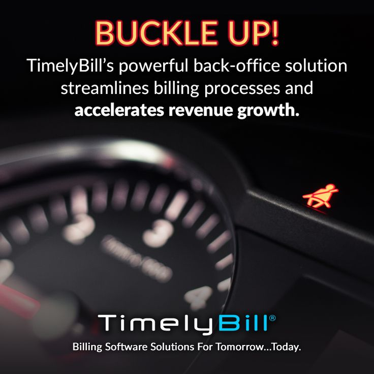 BUCKLE UP! TimelyBill's powerful back-office solution streamlines billing processes & accelerates revenue growth. #speedtomarket #growrevenue