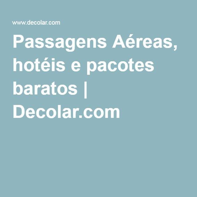 Passagens Aéreas, hotéis e pacotes baratos   Decolar.com