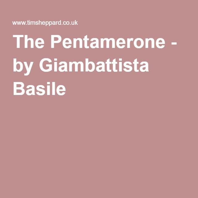 The Pentamerone - by Giambattista Basile