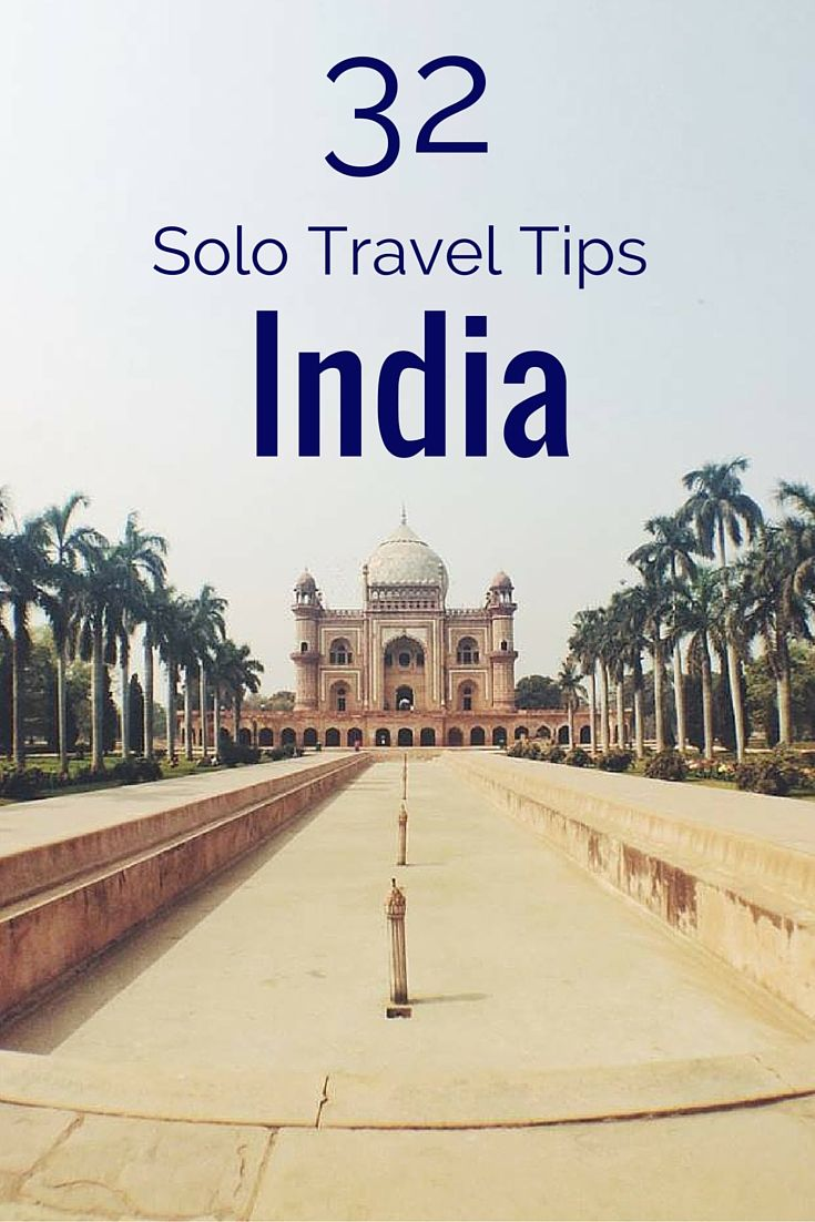 Solo Travel to India: 32 Tips You Need to Know http://solotravelerblog.com/solo-travel-to-india-tips/