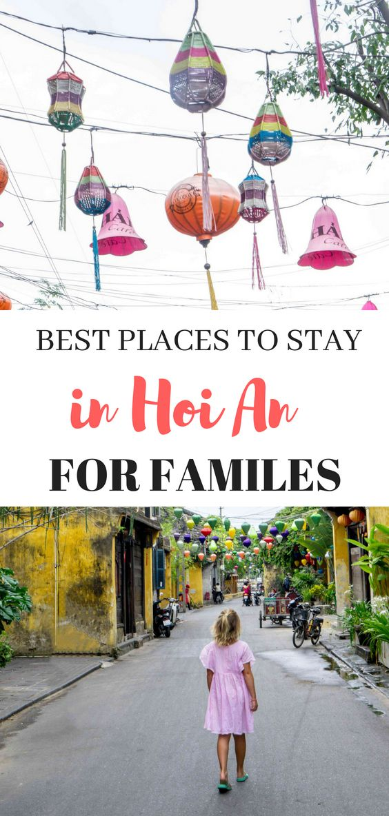 Where To Stay In Hoi An Vietnam With Kids Travel Hoi An Travel