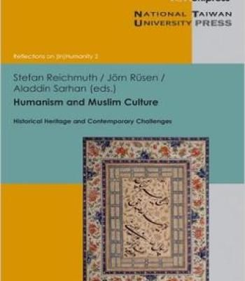 Humanism And Muslim Culture: Historical Heritage And Contemporary Challenges PDF