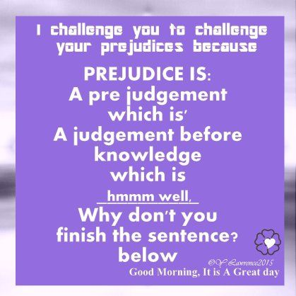 #Prejudice .... not only  but also .... #WUVIP