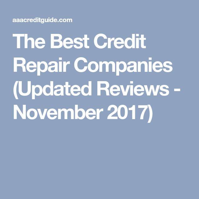 The Best Credit Repair Companies (Updated Reviews - November 2017)