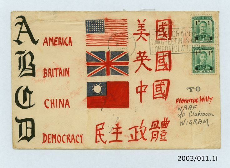 """AMERICA BRITAIN CHINA DEMOCRACY"" Jeffrey Timms to Florence Wilby, 16/1/42. From the collection of the Air Force Museum of New Zealand."