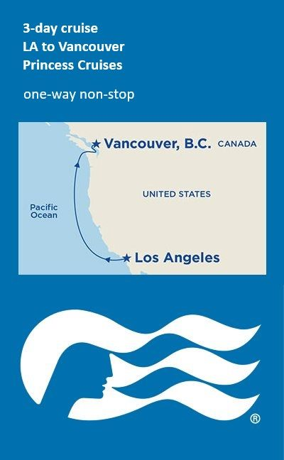 3 day cruise to Vancouver from LA. A short one-way non-stop cruise up the Pacific coast.