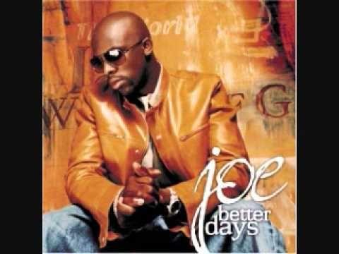 Joe Better Days