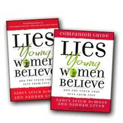 Lies Young Women Believe, Nancy Leigh DeMoss & Dannah Gresh (companion guide with Erin Davis)