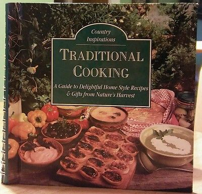 Country Inspirations Traditional Cooking Cookbook Good Condition