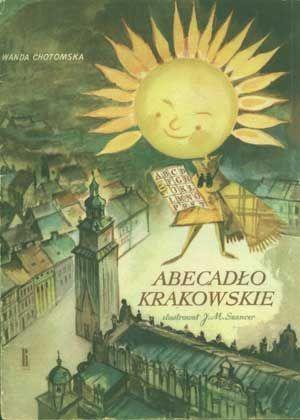 Abecadło krakowskie, Wanda Chotomska, Ruch, 1964, http://www.antykwariat.nepo.pl/abecadlo-krakowskie-wanda-chotomska-p-1204.html