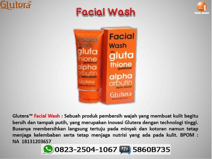 Glutera™ Facial Wash : Sebuah produk pembersih wajah yang membuat kulit begitu bersih dan tampak putih, yang merupakan inovasi Glutera dengan technologi tinggi. BPOM : NA  18131203657