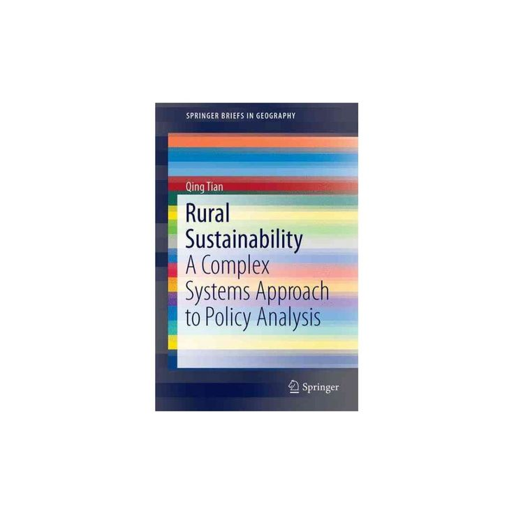 Rural Sustainability : A Complex Systems Approach to Policy Analysis (Paperback) (Qing Tian)