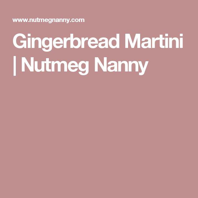 Gingerbread Martini  | Nutmeg Nanny