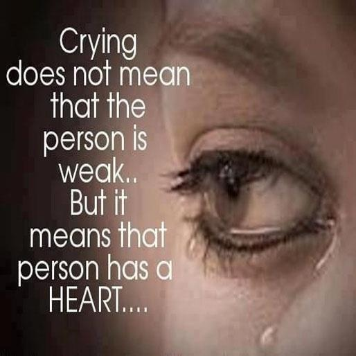 only weak people cry Being openly sensitive doesn't mean you're a weak person it's just a reflex  coping mechanism — it's no weaker than heading to the nearest.