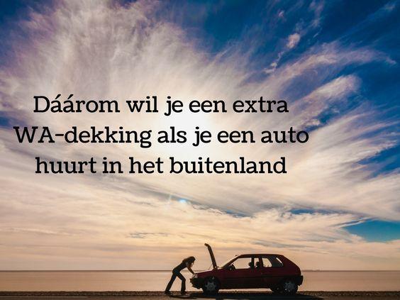 Dáárom wil je een extra WA-dekking als je een auto huurt in het buitenland. Lees het op het blog van Sunny Cars.