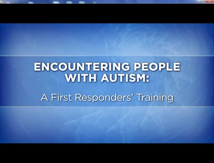 Encountering People with Autism: A First Responders' Training