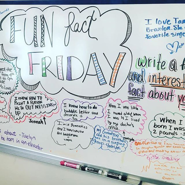 Fun fact Friday -- write a fun and interesting fact about YOU -- whiteboard wisdom