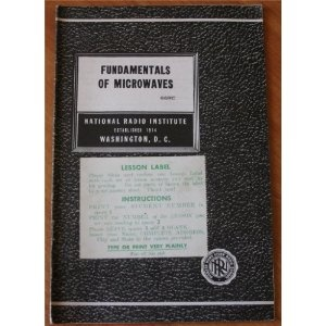 Fundamentals of Microwaves 66RC (National Radio Institute) (Pamphlet)  http://documentaries.me.uk/other.php?p=B004OMC6CA  B004OMC6CA
