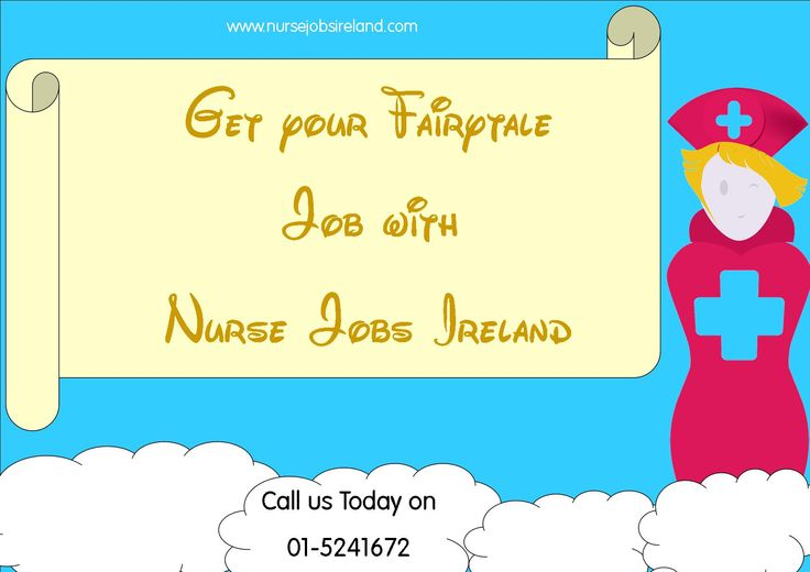 Looking for your fairytale nurse job? Nurse Jobs Ireland work with you to help located your dream job. Call us on 01-5241672 for more info or visit us at www.nursejobsireland.com