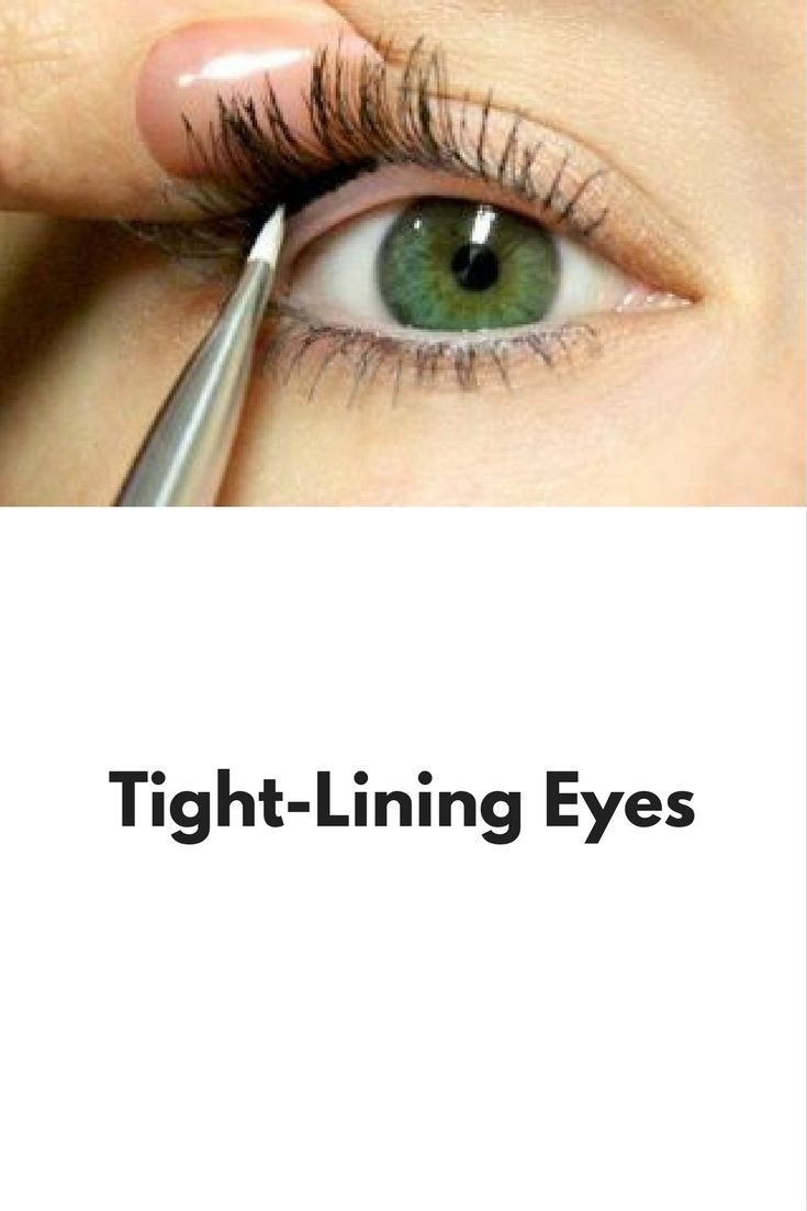 "Tight-Lining Eyes Tight-lining Eyes also known as the ""invisible eye liner"" is a great way to add a subtle definition to your eyes. Instead of lining..."