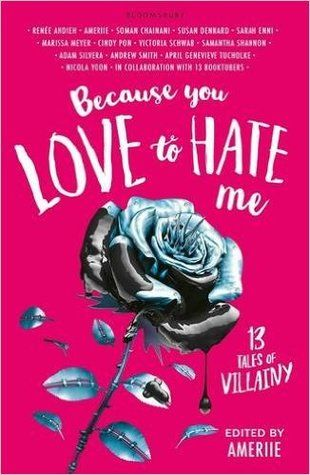 Because you love to hate me: 13 tales of the origins of villains you have not heard before. Intelligent, creative stories by some fabulous authors! Read about it here: Because You Love to Hate Me: Everyone loves a good villain story* http://editingeverything.com/blog/2017/12/08/love-hate-everyone-loves-good-villain-story/