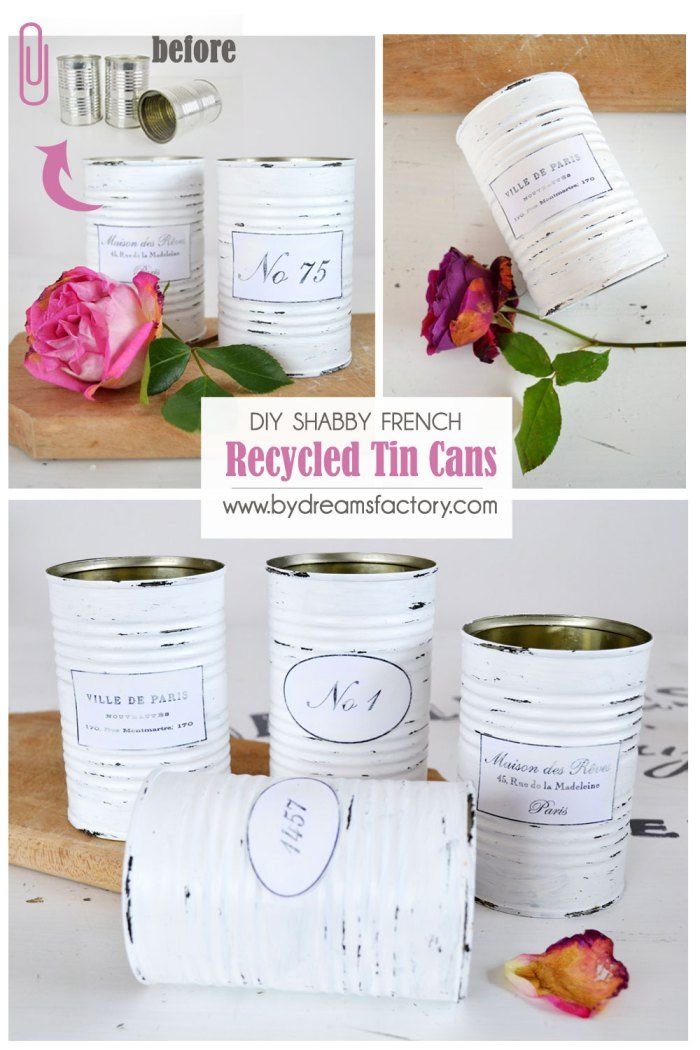 DIY Shabby French recycled tin cans - Dreams Factory