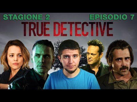 True Detective 2x07 - Black Maps and Motel Rooms - recensione episodio 7 stagione 2 - YouTube