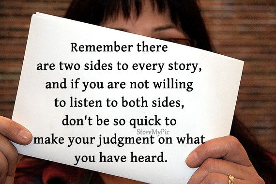 Two Side of Story Quotes | Remember there are two sides to every story, and if you are not ...