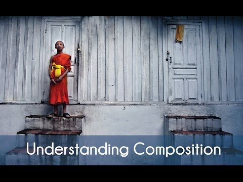 Composition Tips: Understading Composition For Better Photography - part one - YouTube