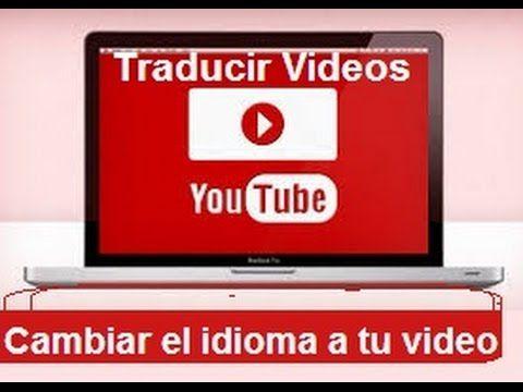 como traducir videos de youtube a español - YouTube