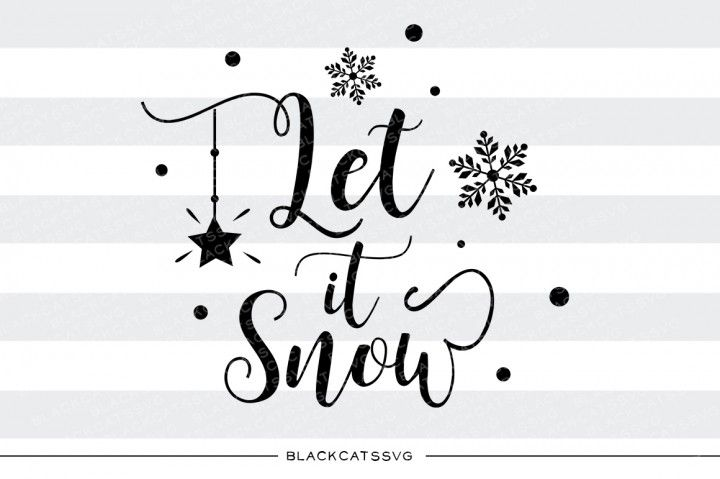 Let it snow - SVG cutting file This is not a vinyl, the file contains only digital files, and no material items will be shipped. SVG file Cutting File Clipart in Svg, Eps, Dxf, Png for Cricut & Silhouette