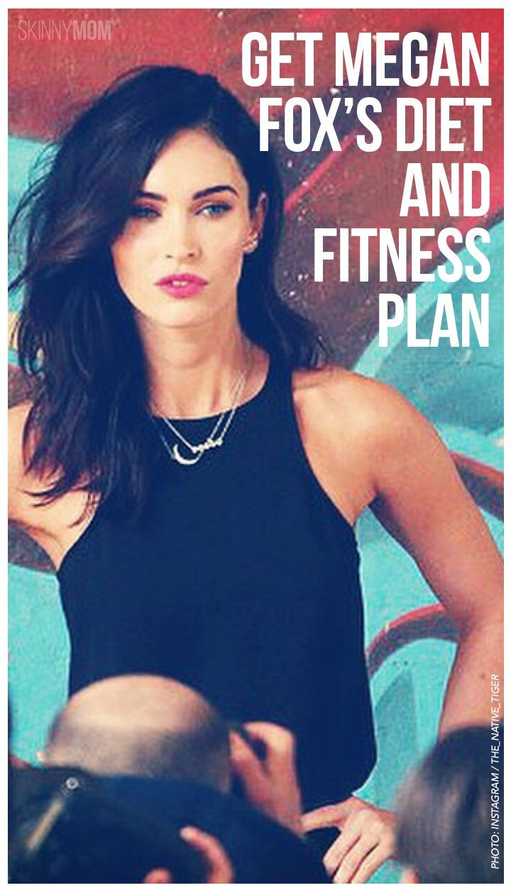 Megan Fox Diet and Workout