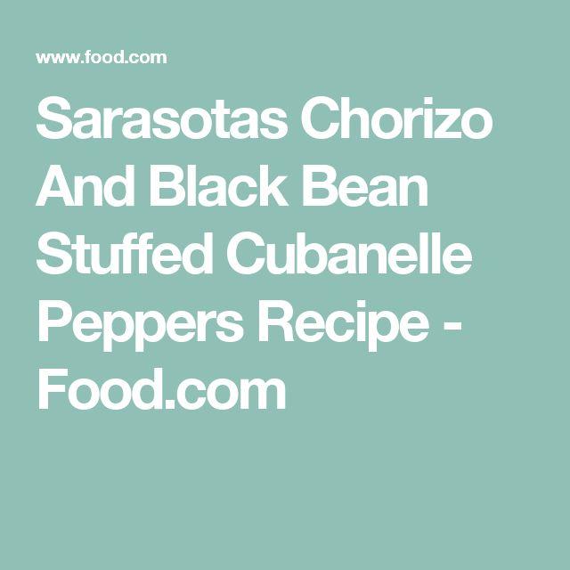 Sarasotas Chorizo And Black Bean Stuffed Cubanelle Peppers Recipe - Food.com
