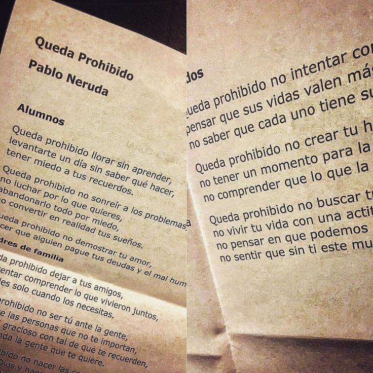 Tarde de poesía. Queda Prohibido.  Pablo Neruda #love life poestry #feelings  #october2016