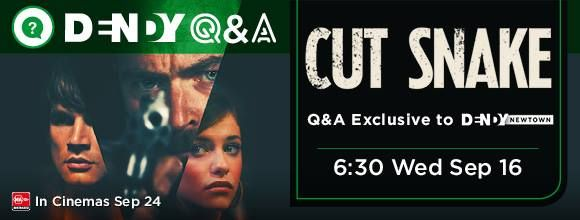 Book your tickets for this Q&A screening of #CutSnake with director Tony Ayres at Dendy Newtown! Tickets: http://bit.ly/1ESm81t