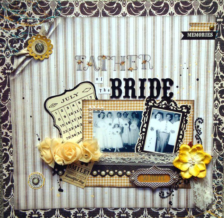 Vintage Wedding~Father of the BRIDE - Scrapbook.comVintage Scrapbook, Scrapbook Ideas, Vintage Weddingscrapbookcom, Heritage Scrapbook, Scrapbook Com, Scrapbooking Cards, Scrapbook Layout, Scrapbook Gallery, Scrap Book