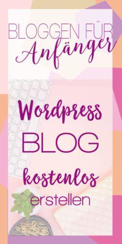 Blog erstellen - kostenlos für Anfänger (Worpress) - In Liebe Mami